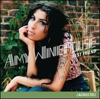 Amy Winehouse - Best Friend [Acoustic]