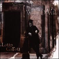 Willy DeVille - Loup Garou