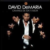 David DeMaria - Caminos de Ida y Vuelta