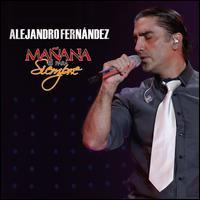 Alejandro Fernandez - Manana Es Para Siempre