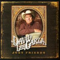 David Lee Garza - Just Friends