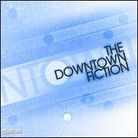 The Downtown Fiction - The Downtown Fiction