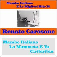 Renato Carosone - Mambo italiano e le migliori hits di Renato Carosone