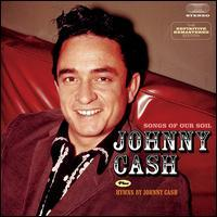 Johnny Cash - Songs of Our Soil/Hymns by Johnny Cash