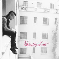 Falling in Reverse - Fashionably Late