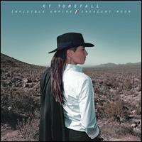 KT Tunstall - Invisible Empire/Crescent Moon