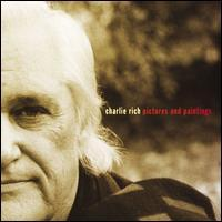 Charlie Rich - Pictures And Paintings