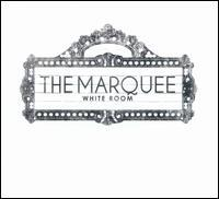 The Marquee - White Room