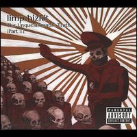 Limp Bizkit - The Unquestionable Truth Part 1