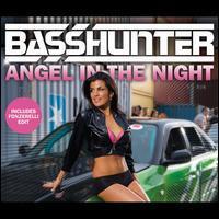 Basshunter - Angel in the Night