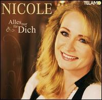 Nicole - Alles Nur Für Dich