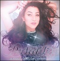 Jeannie Ortega - Perfect Love