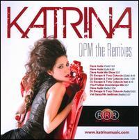 Katrina - OPM: The Remixes