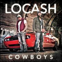 LoCash Cowboys - LoCash Cowboys [2013]