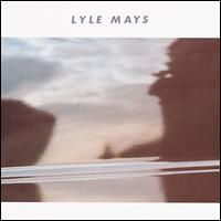Lyle Mays - Lyle Mays
