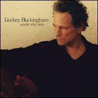 Lindsey Buckingham - Under the Skin