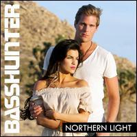 Basshunter - Northern Light