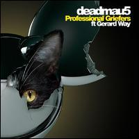 deadmau5/Gerard Way - Professional Griefers