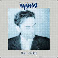 Mango - Come L'Acqua
