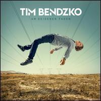 Tim Bendzko - Am Seidenen Faden