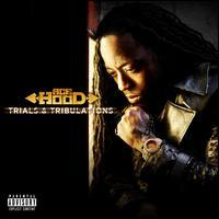 Ace Hood - Trials & Tribulations