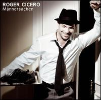 Roger Cicero - Männersachen