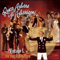 Renzo Arbore - Vintage!... Ma Non Li Dimostra