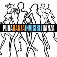 Danza Invisible - Pura Danza