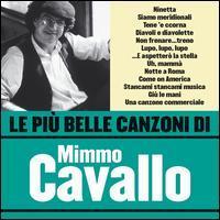 Mimmo Cavallo - Le Piu Belle Canzoni di Mimmo Cavallo