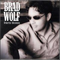 Brad Wolf - Strictly Business