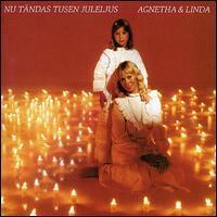 Agnetha Fältskog - Nu Tandas Tusen Juleljus