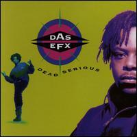 Das EFX - Dead Serious