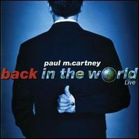 Paul McCartney - Back in the World: Live