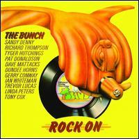 Bunch - The Rock On