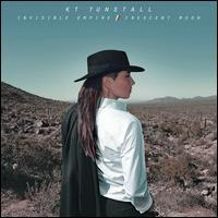 KT Tunstall - Invisible Empire/Crescent Moon