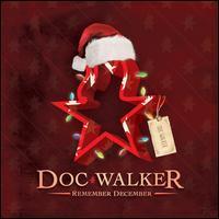 Doc Walker - Remember December