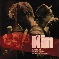 The Kin - Live at Rockwood Music Hall