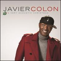 Javier Colon - A  Very Acoustic Christmas