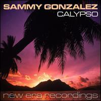 Sammy Gonzalez - Calypso LP