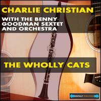 Charlie Christian - The Wholly Cats