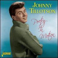 Johnny Tillotson - Poetry In Motion [Jasmine]