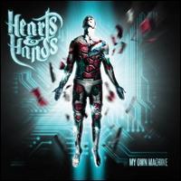 Hearts & Hands - My Own Machine