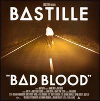 Bastille - Bad Blood [Bonus Tracks]