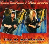 Dave Martone/Glen Drover - Live at Metalworks