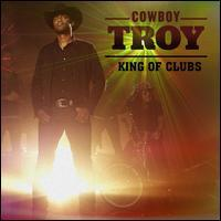 Cowboy Troy - King of Clubs