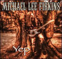 Michael Lee Firkins - Yep
