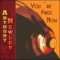 Anthony Newley - You're Free Now
