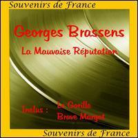 Georges Brassens - La  Mauvaise Reputation [Excalibur]