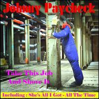 Johnny Paycheck - Take this Job and Shove it [Sound and Vision]