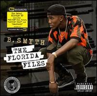 B. Smyth - Florida Files [Best Buy Exclusive]
